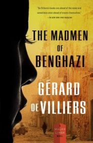 The Madmen of Benghazi Audiobook by Gerard De Villiers